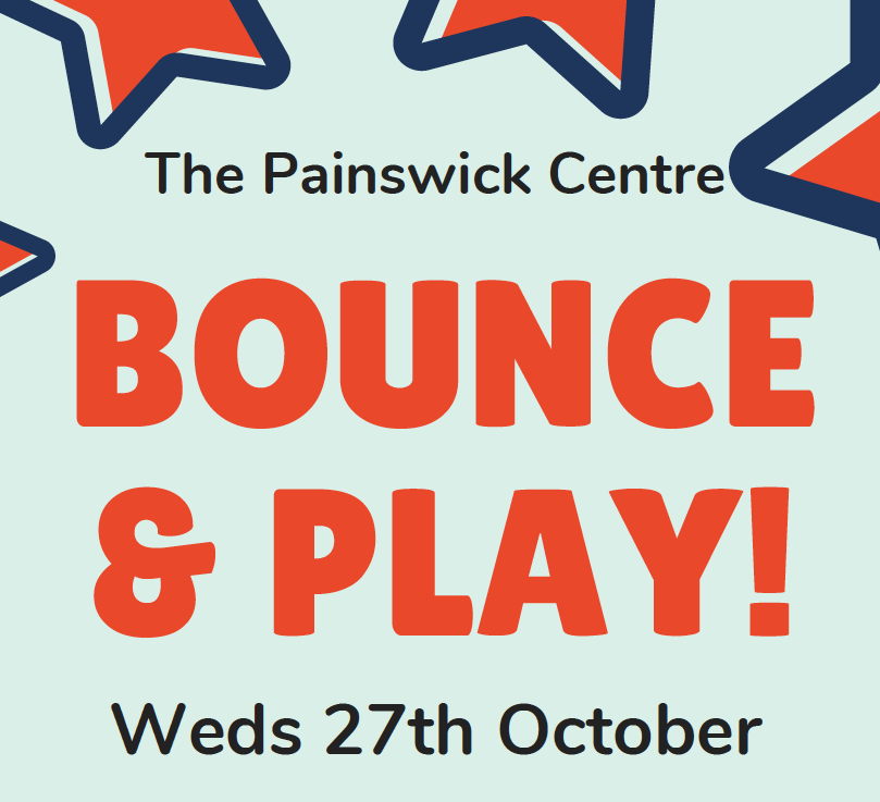 Text: The Painswick Centre, Bounce & Play, Weds 27th October